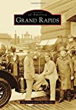 Grand Rapids (Images of America)