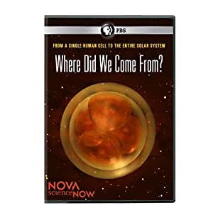 Nova Science Now: Where Did We Come From