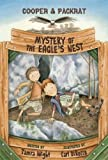 img - for By Tamra Wight Mystery of the Eagle's Nest: Cooper and Packrat 2 book / textbook / text book