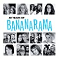 30 Years Of Bananarama (The Very Best Of)