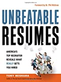 img - for Unbeatable Resumes: America's Top Recruiter Reveals What REALLY Gets You Hired book / textbook / text book