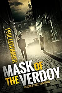 (FREE on 12/5) Mask Of The Verdoy: A George Harley Mystery by Phil Lecomber - http://eBooksHabit.com