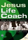 Jesus, Life Coach - Das Leben gestalten (3884041460) by Laurie B. Jones