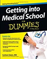 Getting into Medical School For Dummies ebook download