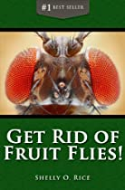 How to Get Rid of Fruit Flies Fast: Discover How to Kill Fruit Flies the Easy Way!