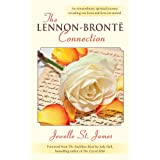 The Lennon Bronte Connection: An Extraordinary Spiritual Journey Revealing Our Loves and Lives are Eternalby Jewelle St James