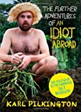The Further Adventures of an Idiot Abroad Karl Pilkington