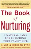 The Book of Nurturing (0071448330) by Eyre, Richard