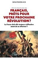 Fran�ais, pr�ts pour votre prochaine r�volution ?