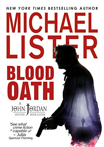 John Jordan is back, investigating the disappearance of a young army ranger home on leave and one of the most sadistic serial killers he's ever encountered…  Blood Oath: A John Jordan Mystery Book 11 by NYT bestselling author Michael Lister