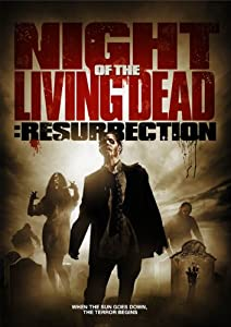 Night of the Living Dead: Resurrection [Import]