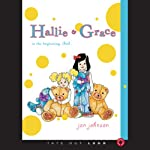 Hallie & Grace: In the Beginning, God | Janet Johnson