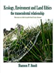 Ecology, Enviroment and Land Ethics:...