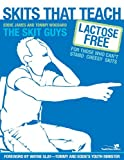img - for Skits That Teach: Lactose Free for Those Who Can't Stand Cheesy Skits: 3Story Participant's Guide (Youth Specialties) book / textbook / text book