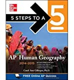 img - for 5 Steps to a 5 AP Human Geography 2014-2015 (5 Steps to a 5 on the Advanced Placement Examinations Series) (Paperback) - Common book / textbook / text book