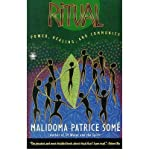 img - for [Ritual: Power, Healing and Community] (By: Malidoma Patrice Some) [published: December, 1997] book / textbook / text book