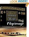 Pilgrimage (Hajj): The Fifth High Gra...