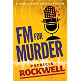 FM For Murder (Pamela Barnes Acoustic Mystery)by Patricia Rockwell
