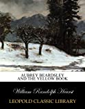 Aubrey Beardsley and the yellow book