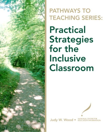 Pathways to Teaching Series: Practical Strategies for the...