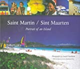 Saint Martin/sint Maarten: Portrait Of An Island (1405024720) by Madeleine Greey