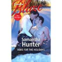 Hers for the Holidays (       UNABRIDGED) by Samantha Hunter Narrated by Julia Duvall