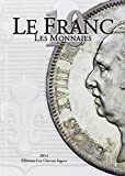 Le Franc 10 : Les monnaies...