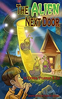 The Alien Next Door by Donna Trueman B.Ed. ebook deal