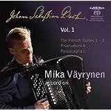 Bach: The French Suites 1 - 3, Praeludium in B minor & Passacaglia in C minor