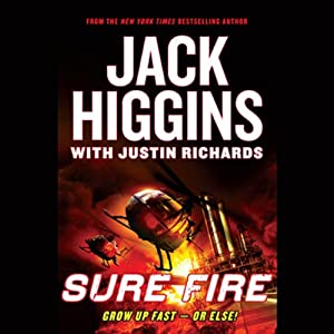 Sure Fire | [Jack Higgins, Justin Richards]