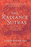 img - for The Radiance Sutras: 112 Gateways to the Yoga of Wonder and Delight (English and Sanskrit Edition) book / textbook / text book