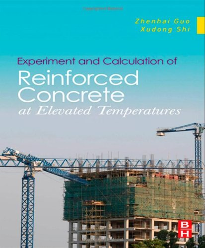 Experiment and Calculation of Reinforced Concrete at Elevated Temperatures PDF