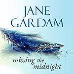 Missing the Midnight   Jane Gardam