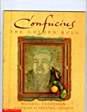 Confucius: The Golden Rule (0439139589) by Freedman, Russell