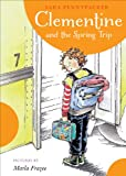 Clementine And The Spring Trip (Turtleback School & Library Binding Edition) (Clementine (Pb))