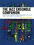 The Jazz Ensemble Companion: A Guide...