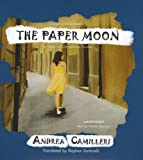 Andrea Camilleri The Paper Moon: An Inspector Montalbano Mystery (Inspector Montalbano Mysteries)