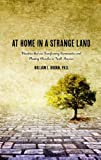 img - for At Home in a Strange Land: Ministries that are Transforming Communities and Planting Churches in North America book / textbook / text book