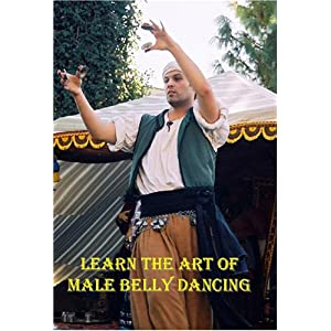 Learn the Art of Male Belly Dancing