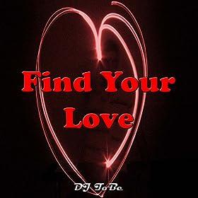 Drake - Find Your Love Lyrics