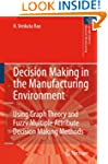 Decision Making in the Manufacturing...