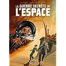 La guerre secrète de l'espace, tome 2 : 1961 Gagarine