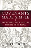 img - for Covenants Made Simple: Understanding God's Unfolding Promises to His People book / textbook / text book