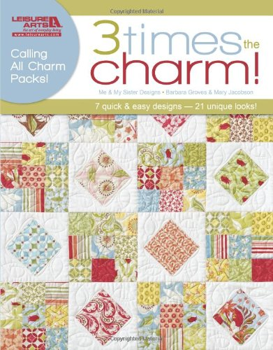 Three Times the Charm!  (Leisure Arts #5276) (Art Quilt Design compare prices)