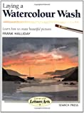 Laying a Watercolour Wash (Step-by-Step Leisure Arts)