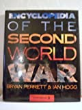 Encyclopaedia of the Second World War (0582893283) by Hogg, Ian V.
