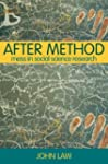 After Method: Mess in Social Science...