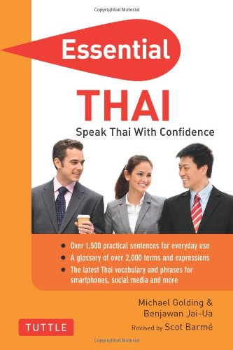 Essential Thai: Speak Thai With Confidence! (Self-Study Guide And Thai Phrasebook) (Essential Phrase Bk)