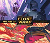 The Art of Star Wars The Clone Wars (Animation) (Star Wars Clone Wars) by Frank Parisi, Gary Scheppke, Dave Filoni, George Lucas (2009) Hardcover
