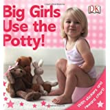 Big Girls Use the Potty! [With Stickers]by Andrea Pinnington